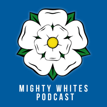 Mighty Whites Podcast – Episode 54 – 29.08.2019